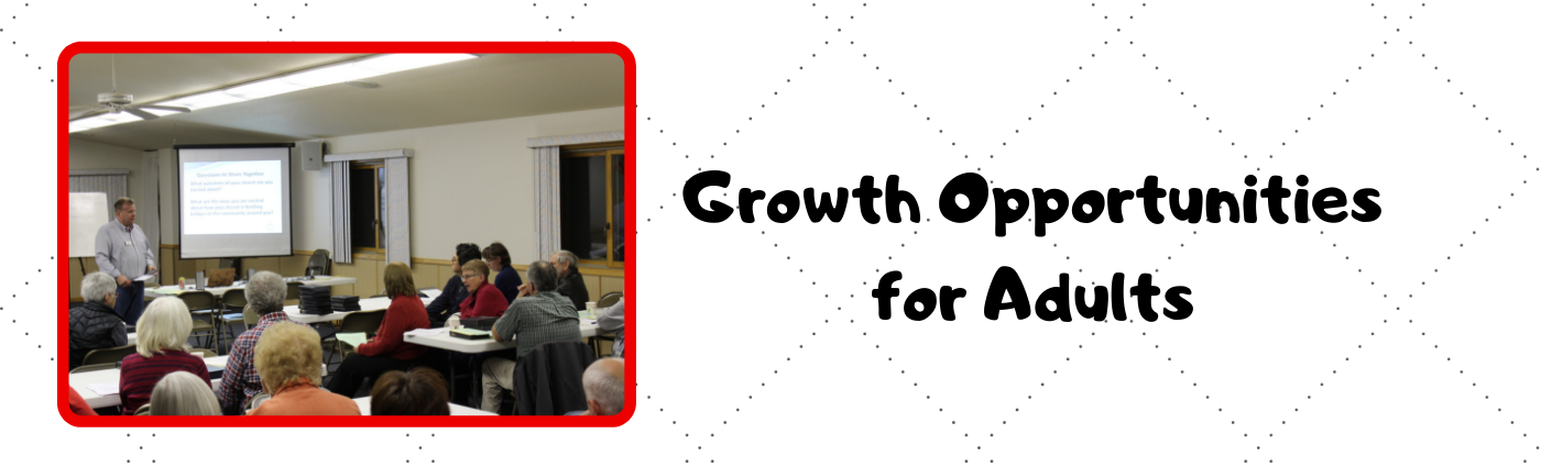 Growing in Christ - Adult Learn & Grow
