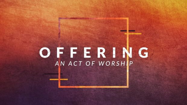 Offering: An Act of Worship